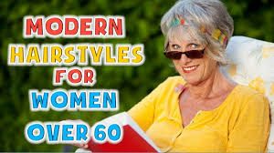 modern hairstyles for women over 60 youtube
