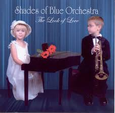 the shades of blue orchestra u0026quot the best in big band music in