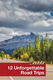 Hit The Floor Canada - hit the road eh 12 unforgettable canadian road trips wandering