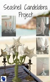 diy seashell candelabra project wisconsin homemaker when it comes to home decor don t overlook your vacation finds with this