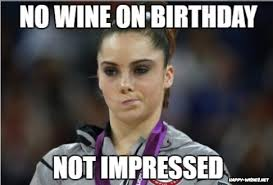 Funny Girl Memes - happy birthday wine memes happy wishes