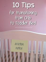 Transitioning Toddler From Crib To Bed 10 Tips For Transitioning From Crib To Toddler Bed Spit Up Is
