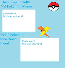 Pokemon Battle Meme - pokemon battle meme by theninjaoshawott on deviantart