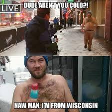 Wisconsin Meme - i m from wisconsin