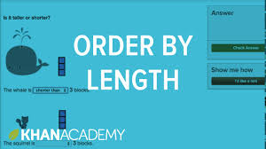 order by length measurement and data early math khan academy