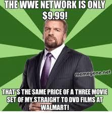 Wwe Network Meme - the wwe network is on 999 meme gene net thats the same price of