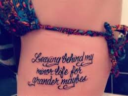 quote tattoo on side meaningful quote tattoos very tattoo