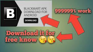 blackmart apk free how to black mart apk for free