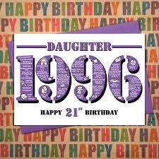 1996 daughter happy 21st birthday card