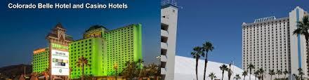 Colorado Belle Laughlin Buffet by 35 Hotels Near Colorado Belle Hotel And Casino In Laughlin Nv