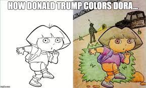 Dora The Explorer Meme - dora donald imgflip