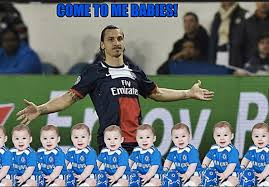 Chelsea Meme - zlatan ibrahimovic s comment that chelsea acted like babies spawns