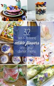 edible flower garnish 32 ways to bring edible flowers into your dinner menu c makery