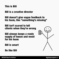 Be Like Bill If You - hilarious series imagines be like bill as people in an advertising
