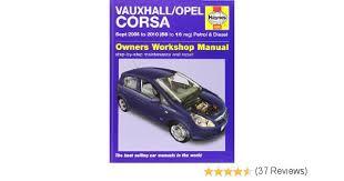 vauxhall opel corsa petrol and diesel service and repair manual