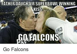 Funny Daughter Memes - father daughter superbowl winning kiss go falcons go falcons funny
