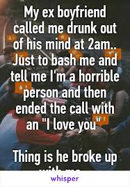 Ex Boyfriend Meme - my ex boyfriend called me drunk out of his mind at 2am just to