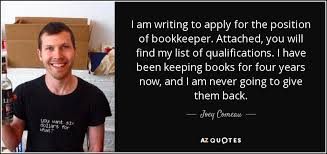 joey comeau quote i am writing to apply for the position of