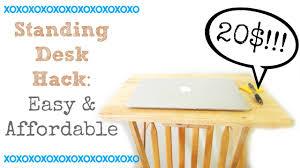 diy standing desk hack affordable u0026 easy under 20 youtube