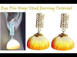 make stud earrings how to make eye pin hoop stud earring tutorial 2 in 1 silk