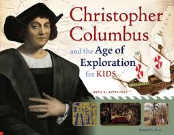 christopher columbus and the age of exploration for kids with 21