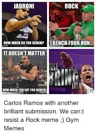 The Rock Gym Memes - jabroni rock how much do you bench ii bench four hun it doesnt