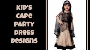 cape designs kid s cape dress designs