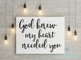 quotes about friends that are like family god knew my heart needed you engineering print printable art