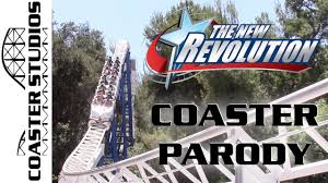 New York 6 Flags Coaster Parody The New Revolution At Six Flags Magic Mountain