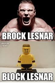 Brock Lesnar Meme - brock lesnar block lesnar wrestling meme on conservative memes