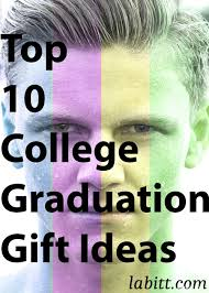 top 10 graduation gift ideas for guys updated 2018