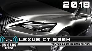 lexus youtube ad 2018 lexus ct 200h review redesign interior release date youtube