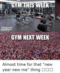 New Years Gym Meme - 25 best memes about gym gym memes