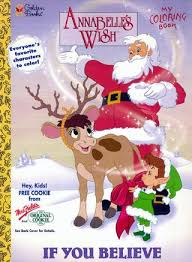 christmas annabelle s wish annabelle s wish if you believe coloring book by vinnie rattolle
