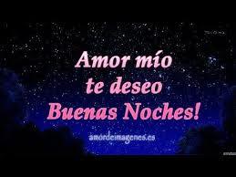imagenes bonitas de buenas noches para hombres buenas noches mi amor vídeo saludo de buenas noches para mi novio