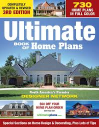 amazon com house plans books ultimate book of home plans 730 home plans in full color north america s premier designer network special sections on home designs decorating