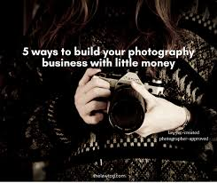 5 Ways To Build Your by 5 Ways To Build Your Photography Business With Little Money Social Png