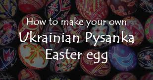 ukrainian easter egg how to make your own ukrainian pysanka easter egg euromaidan press