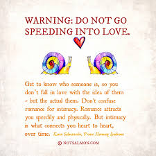 Funny Quotes About Being In Love by Warning Do Not Go Speeding Into Love A Reminder From Prince