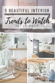 Beautiful Interior Home 5 Beautiful Interior Trends To Watch For In 2017 Arts And Classy