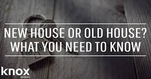 should i buy an old house old house vs new house which one should i buy