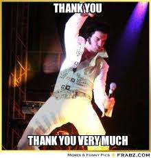 Thank You Very Much Meme - songs with an elvis impression in them steve hoffman music forums
