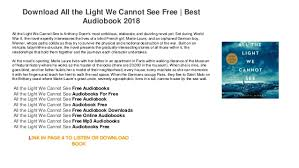 all the light we cannot see audiobook all the light we cannot see stream audiobooks for free