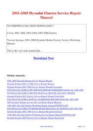2001 hyundai elantra manual 2005 hyundai elantra service manual 28 images 2005 hyundai