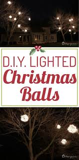 how to make lighted christmas balls designer trapped in a