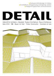 Interieur Aus Holz Und Beton Haus Bilder Detail 1 2 2016 Timber Construction English By Detail Issuu