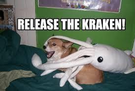 Release The Kraken Meme - how release the kraken became an all time great meme