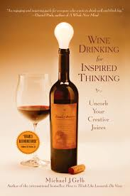 richard kelley definitive guide to the wines of the loire valley wine for inspired thinking uncork your creative juices