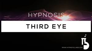 hypnosis for activating or opening your third with loop