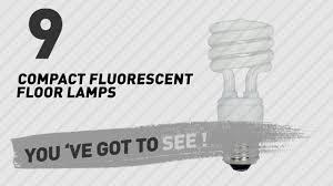 Fluorescent Floor L Compact Fluorescent Floor Ls Pixball